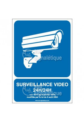 Panneau surveillance vidéo 24h/24 - 02