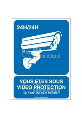 Panneau vous êtes sous vidéo protection 24h/24