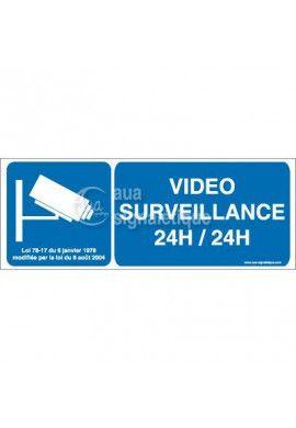 Panneau Vidéo Surveillance 24h/24 - 02