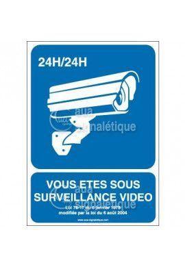 Panneau vous êtes sous surveillance vidéo 24h/24