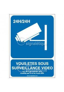 Panneau vous êtes sous surveillance vidéo 24h/24 - 01
