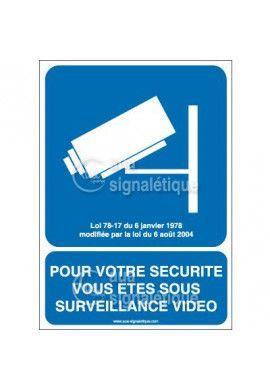 Panneau pour votre sécurité vous êtes sous surveillance vidéo