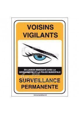 Panneau voisins vigilants surveillance permanente