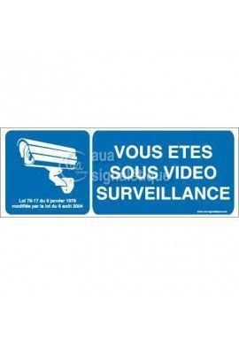 Panneau vous êtes sous vidéo surveillance