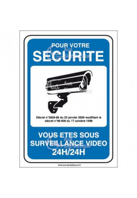 Panneau pour votre sécurité surveillance vidéo 24h/24