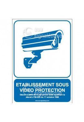 Panneau Etablissement sous Vidéo Protection - v