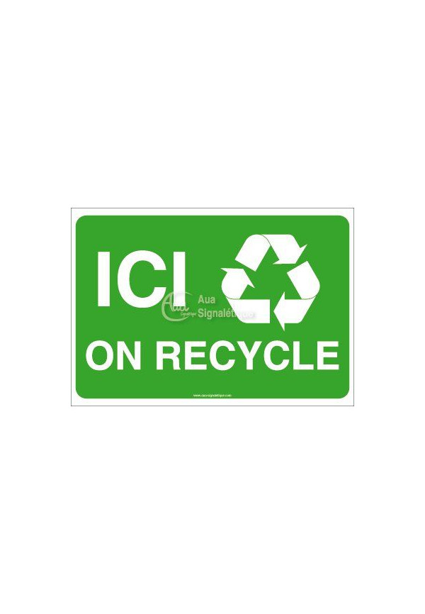 Panneau Ici on Recycle