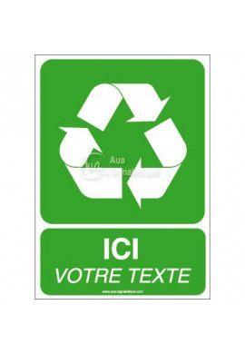 Panneau Ici Votre Texte - Recyclage