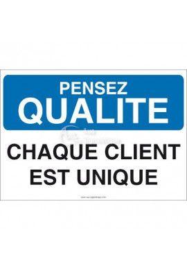 Pensez Qualité - Chaque Client est Unique