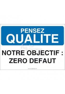 Pensez Qualité - Notre Objectif : Zéro Défaut