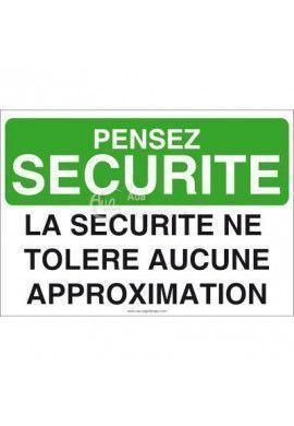 Pensez Sécurité - La Sécurité ne Tolère aucune Approximation