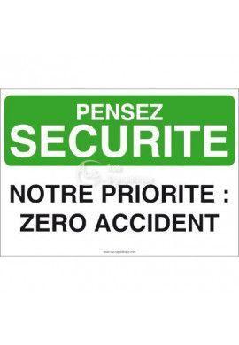Pensez Sécurité - Notre Objectif : Zéro Accident