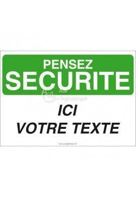 Pensez Sécurité - Ici Votre texte
