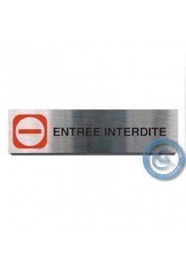 Plaque de porte Aluminium brossé Argent Entrée interdite 200x50 mm