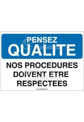 Pensez Qualité - Nos Procédures doivent être Respectées