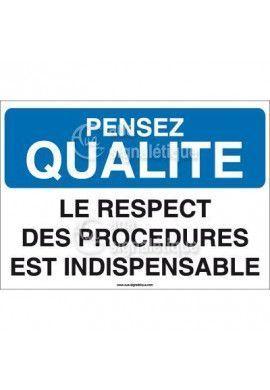 Pensez Qualité - Le Respect des Procédures est Indispensable