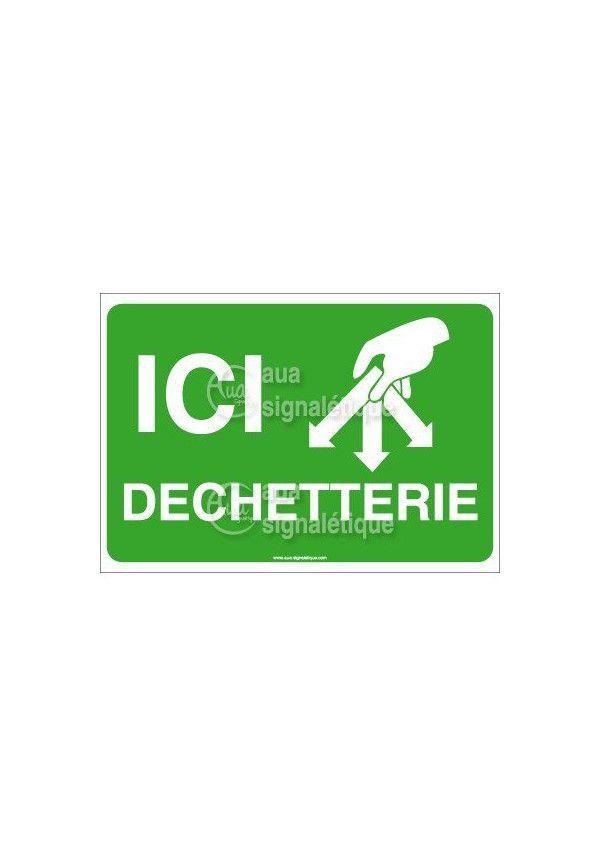 Panneau Ici Dechetterie