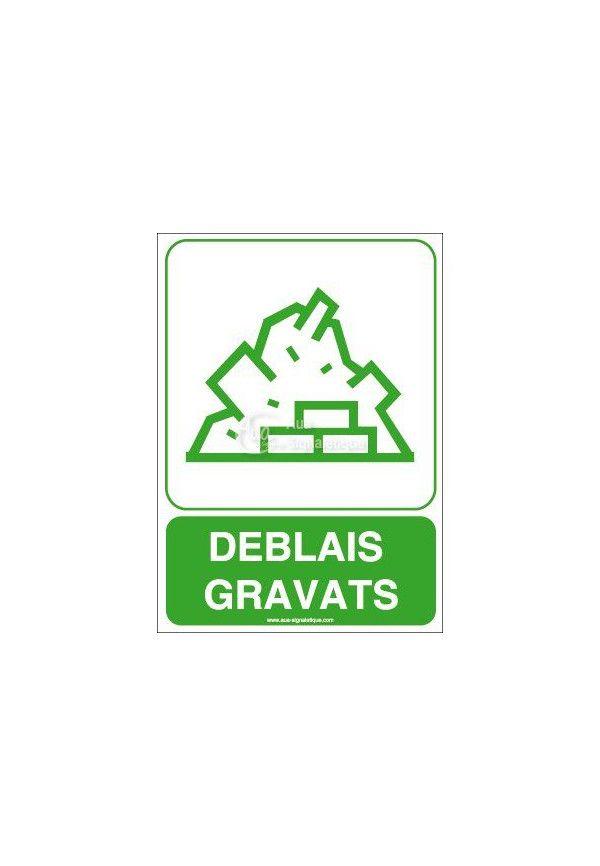 Panneau Déblais, Gravats