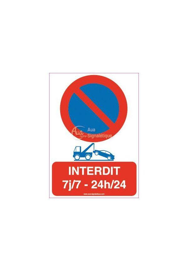 Panneau Interdiction de Stationner 24h/24 et 7J/7 02