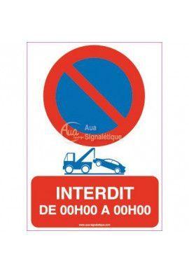 Panneau Stationnement Interdit + Tranche Horaires