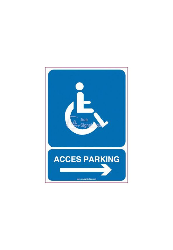 Panneau Parking Accès Handicapés Droite