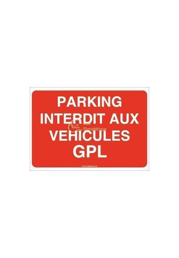Panneau Parking Interdit Aux Véhicules GPL