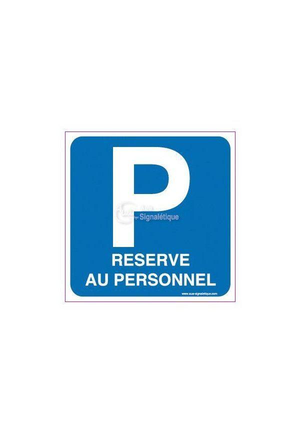 Panneau Parking réservé au personnel avec Picto