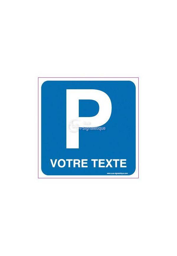 Panneau Parking Votre Texte A La Demande