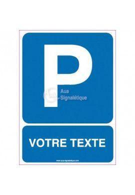 Panneau Parking Votre Texte