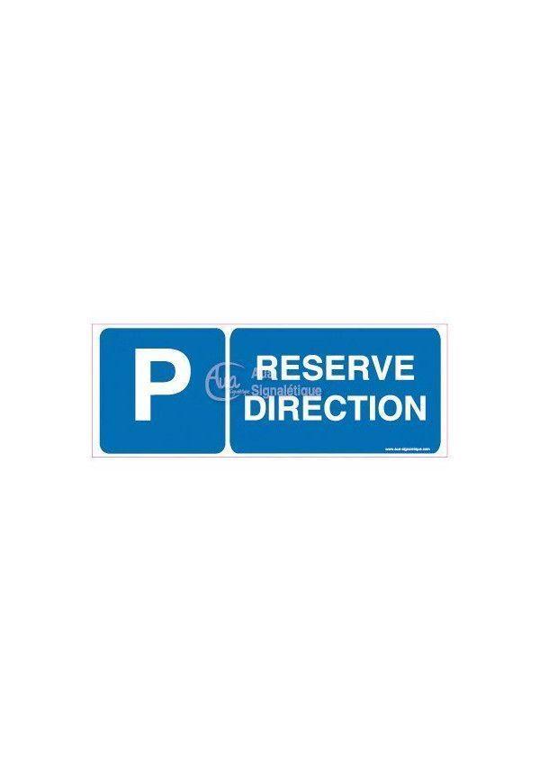 Panneau Parking réservé direction-B