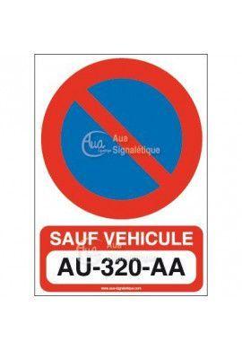 Panneau Interdiction de Stationner Sauf...