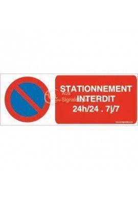 Panneau Stationnement Interdit 24h/24 et 7j/7