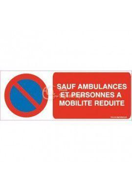 Panneau Sauf Ambulances et Personnes a Mobilité Réduite