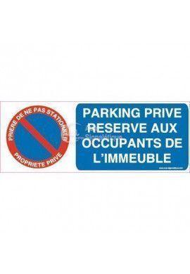 Panneau Parking Privé Réservé aux Occupants