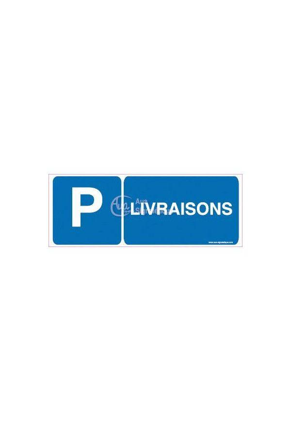 Panneau Parking Livraisons-B