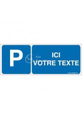Panneau Votre Texte A La Demande - Parking-B