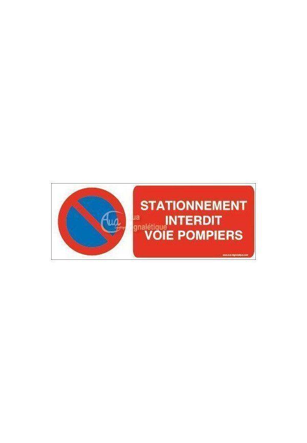Panneau Stationnement Interdit, Voie Pompiers