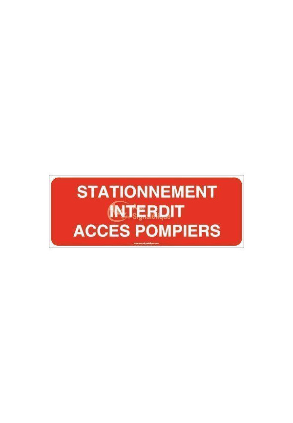 Panneau stationnement interdit accès pompiers