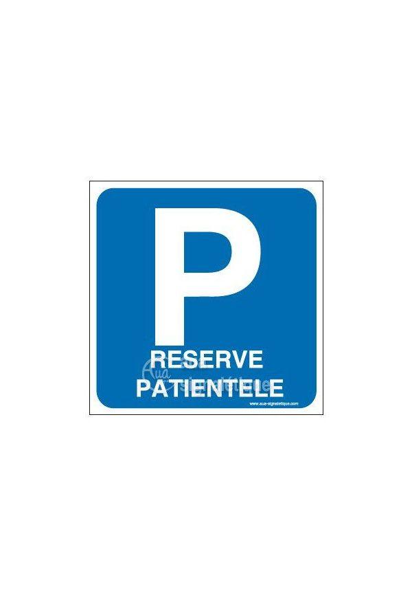 Panneau Parking Réservé Patientèle