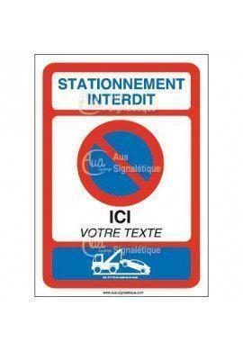 Panneau stationnement interdit texte personnalisable vertical - Panneau de stationnement interdit ...