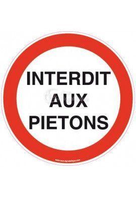 Panneau Interdit aux piétons - Texte