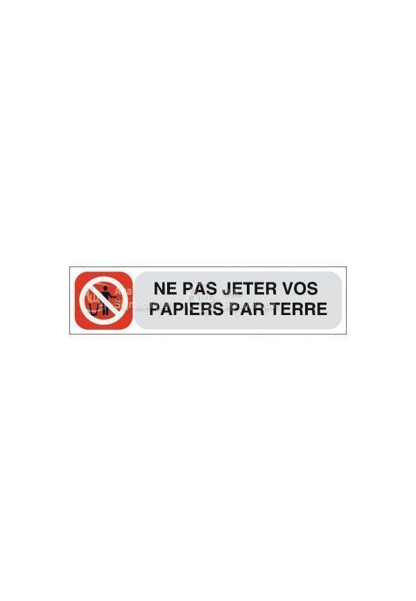 Plaque de porte Ne pas jeter vos papiers par terre