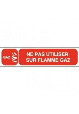 Plaque de porte Ne Pas Utiliser Sur Flamme Gaz