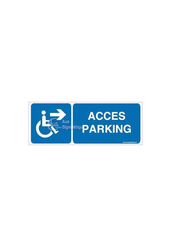 Panneau Accès Parking Droite-B
