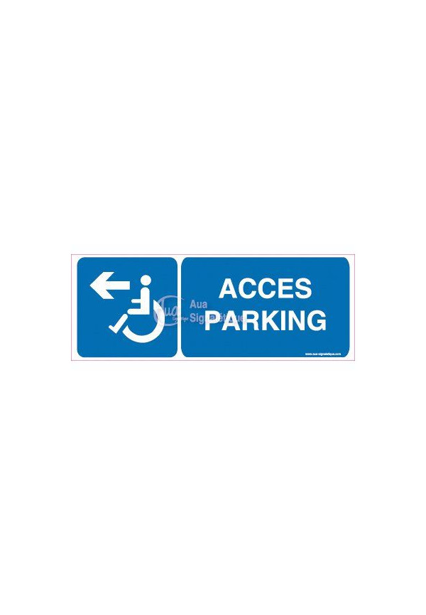Panneau Accès Parking Gauche-B