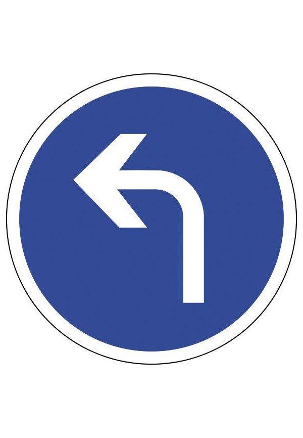 Panneau Tout droit à gauche - B21c2