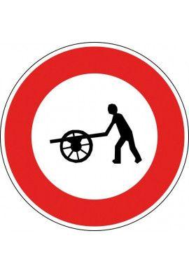 Panneau Accès interdit aux charrettes à bras - B9e