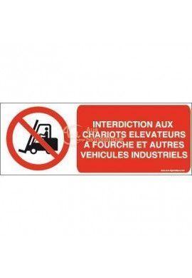 Interdit aux chariots élévateurs à fourche et autres véhicules industriels P006-B Aluminium 3mm 160x60 mm