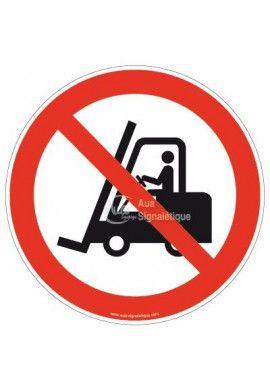 Interdit aux chariots élévateurs à fourche et autres véhicules industriels P006