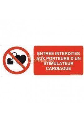 Entrée interdite aux porteurs d'un stimulateur cardiaque P007-B
